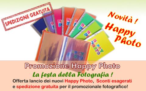 Promozione per il lancio dei nuovi Happy Photo : Taglio dei prezzi di listino per il promozionale fotografico e spedizione gratuita !